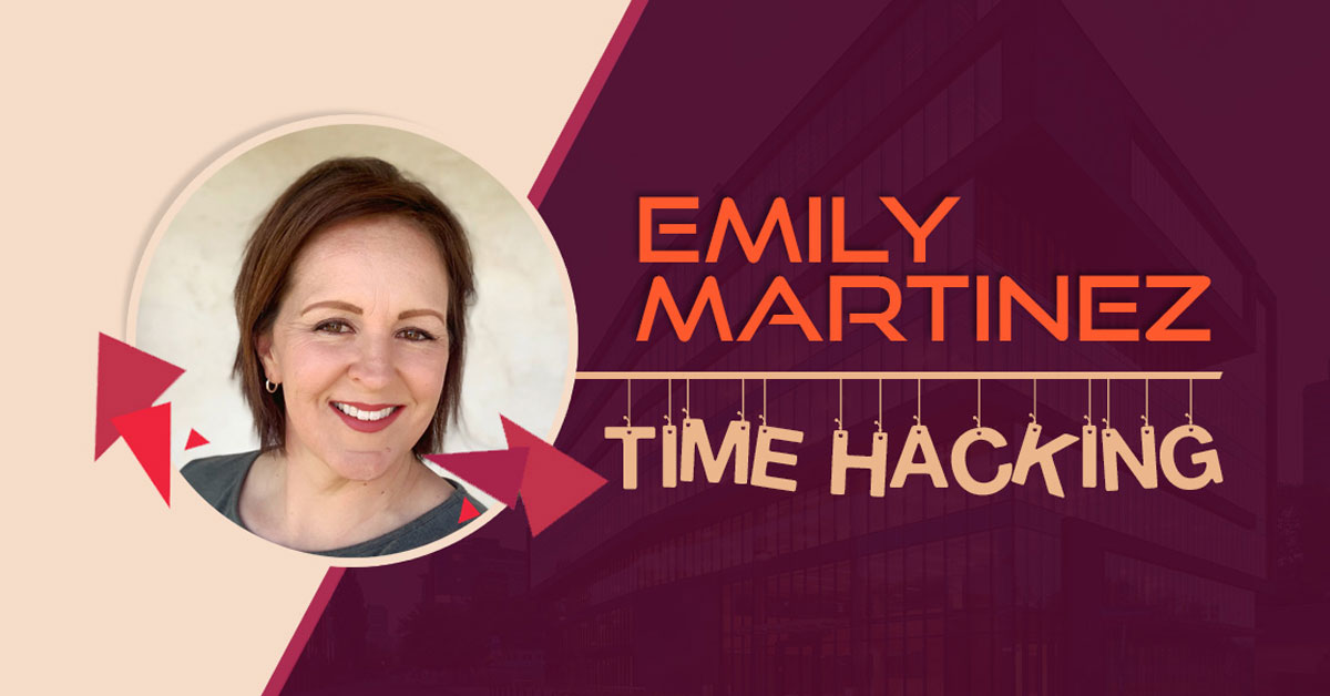 Emily Martinez time hacking