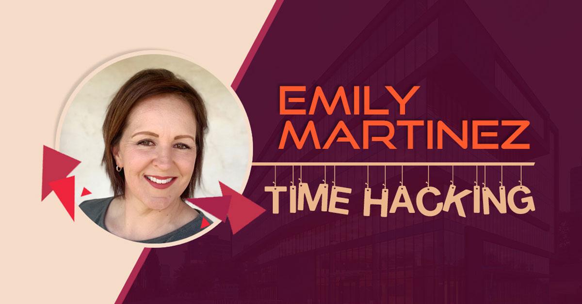 Emily Martinez time hacking